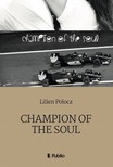 Polocz Lilien - Champion Of The Soul [eKönyv: epub,  mobi]