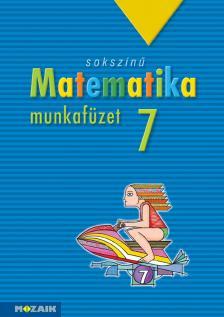 - MS-2317 SOKSZÍNŰ MATEMATIKA MUNKAFÜZET 7.O.
