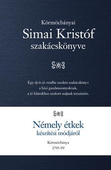Simai Krist�f - N�mely �tkek k�sz�t�si m�dj�r�l