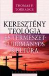 Thomas F. Torrance - A kereszt�ny teol�gia �s a tudom�nyos kult�ra
