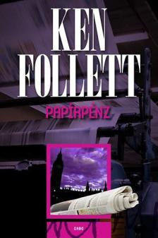 Ken Follett - Papírpénz