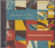 - HÚSZEZER ÉJSZAKÁS KALAND CD - BUDAPEST BÁR 5. -