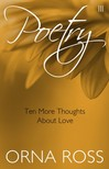 Ross Orna - Poetry II: Ten More Thoughts About Love [eK�nyv: epub,  mobi]