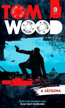 Tom Wood - A játszma