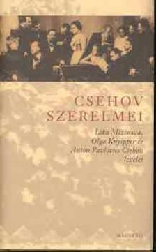 szerk: Radnai Annamária - Csehov szerelmei