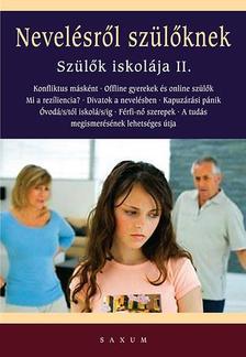 - Nevelésről szülőknek - Szülők iskolája II.