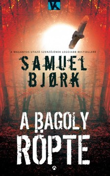 Samuel Bjork - A bagoly r�pte [eK�nyv: epub, mobi]