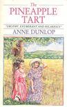 DUNLOP, ANNIE - The Pineapple Tart [antikv�r]
