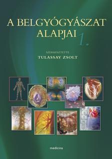 Tulassay Zsolt - A belgyógyászat alapjai 1-2. (5. átdolgozott kiadás)