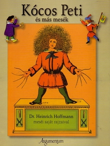 Heinrich Hoffmann - K�cos Peti �s m�s mes�k
