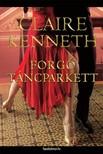 Claire kenneth - Forgó táncparkett [eKönyv: epub,  mobi]