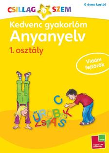- Kedvenc gyakorl�m - Anyanyelv 1. oszt�ly