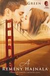Anne L. Green - A remény hajnala - Létezik igaz szerelem csak rá kell lelni... [eKönyv: epub, mobi]