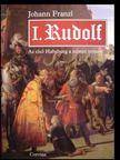 FRANZL,JOHANN - I. Rudolf [antikv�r]