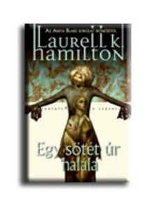 Hamilton, Laurell K. - Egy s�t�t �r hal�la
