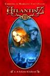 F�RET-FLEURY, CHRISTINE �S MADELEINE - A FEKETE KIR�LYN� - ATLANTISZ 2. - KEM�NY BOR�T�S