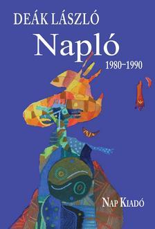 Deák László - Napló, 1980-1990