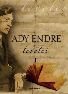 Ady Endre - Ady Endre levelei 1. r�sz [eK�nyv: epub, mobi]