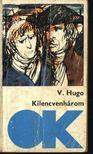 Victor Hugo - Kilencvenhárom [antikvár]