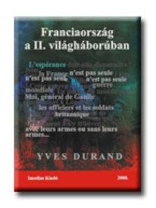 Durand, Yves - Franciaorsz�g a II. vil�gh�bor�ban