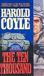 COYLE, HAROLD - The Ten Thousand [antikv�r]