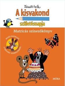 - A kisvakond születésnapja - Matricás színezőkönyv