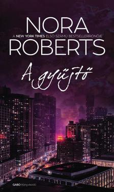 Nora Roberts - A gy�jt�