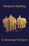 Rudyard Kipling - A dzsungel k�nyve [eK�nyv: epub, mobi]