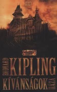 Rudyard Kipling - K�v�ns�gok h�za