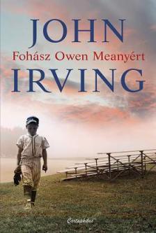 JOHN IRVIN - Foh�sz Owen Meany�rt