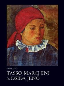 Sz�cs G�za - Tasso Marchini �s Dsida Jen�