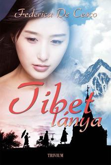 FEDERICA DE CESCO - Tibet lánya