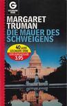 Truman, Margaret - Die Mauer des Schweigens [antikvár]
