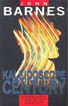 Barnes John - Kaleidoscope Century [antikvár]