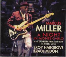 - A NIGHT IN MONTE CARLO CD FEAT.ROY HARGROVE,RAUL MID�N W.L`ORCH.PHILHARMONI