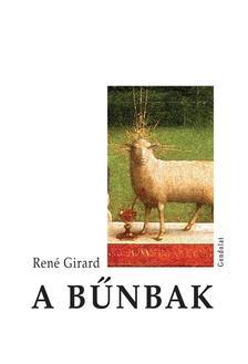 Ren� Girard - A b�nbak