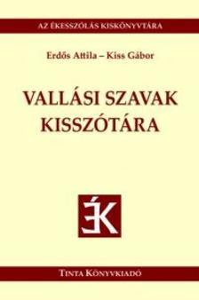 Erd�s Attila, Kiss G�bor - Vall�si szavak kissz�t�ra