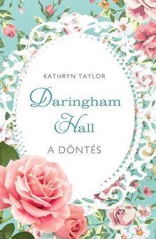 Kathryn Taylor - A DÖNTÉS