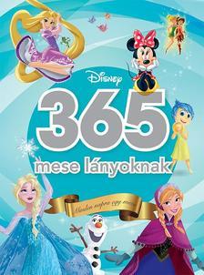 - - Disney - 365 mese lányoknak (Minden napra egy Disney mese)