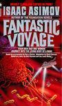 Isaac Asimov - Fantastic voyage [antikvár]