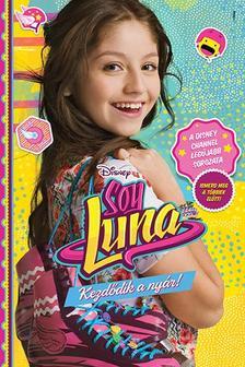 - - Disney - Soy Luna - Kezd�dik a ny�r!