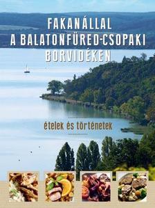 Erd�lyi Z. �gnes - Fakan�llal a Balatonf�red-csopaki borvid�ken