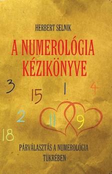 Herbert Selnik - A numerol�gia k�zik�nyve
