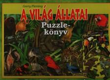 Garry Fleming - A világ állatai - Puzzle könyv