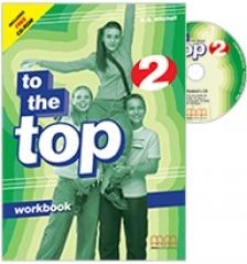 - TO THE TOP 2. WORKBOOK+CD