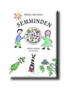 B�res Melinda - SEMMINDEN - AJ�ND�K KISK�NYVVEL -
