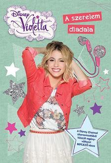 - - Disney - Violetta - A szerelem diadala