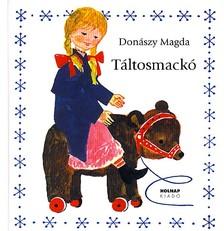 Don�szy Magda - T�LTOSMACK�