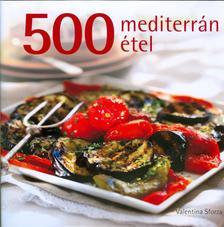 SFORZA, VALENTINA - 500 mediterrán étel