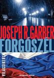 Joseph R. Garber - Forgószél #